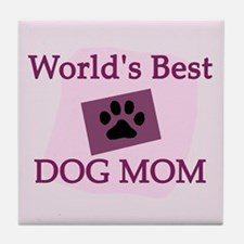 World's Best Dog Mom Tile Coaster