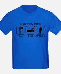 Eat Sleep Air Force - Support Bro T