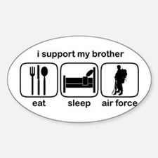 Eat Sleep Air Force - Support Bro Oval Decal