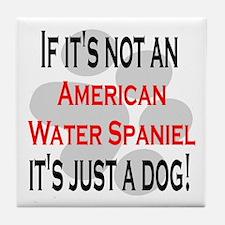 Not American Water Spaniel Tile Coaster