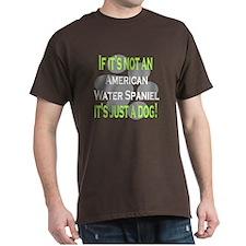 Not American Water Spaniel T-Shirt