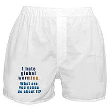 I Hate Global Warming... Boxer Shorts