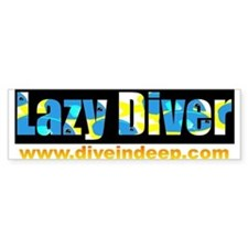 """Lazy Diver"" Bumper Bumper Sticker"