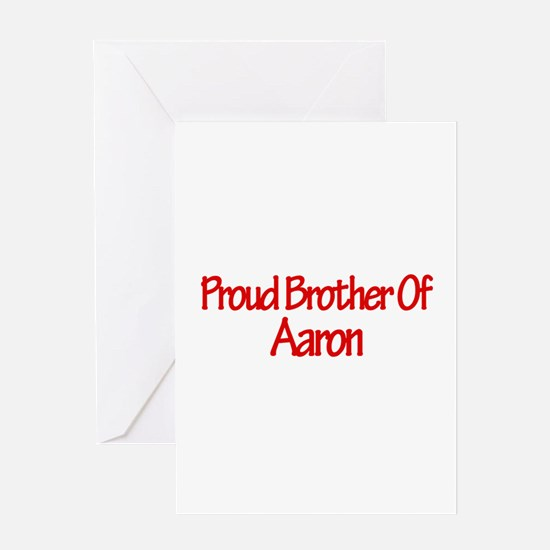 Proud Brother of Aaron Greeting Card