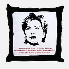 Hillary Clinton Quotes Throw Pillow