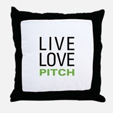 Live Love Pitch Throw Pillow