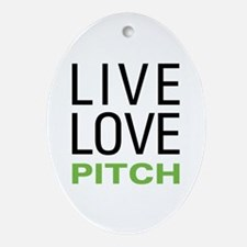Live Love Pitch Oval Ornament