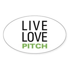 Live Love Pitch Oval Decal