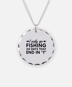 I Only Go Fishing Necklace