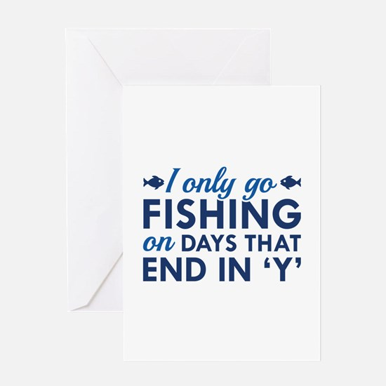 I Only Go Fishing Greeting Card