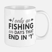 I Only Go Fishing Mug