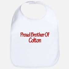 Proud Brother of Colton Bib