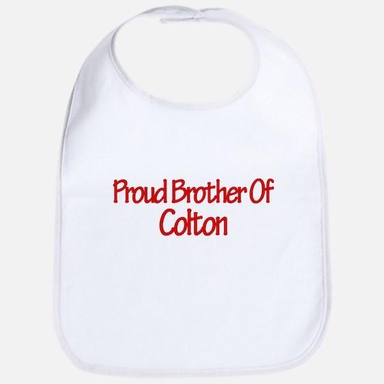 Proud Brother of Colton Bib