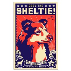 Obey the SHELTIE! Large Propaganda Poster