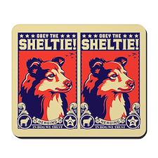 Obey the SHELTIE! Propaganda Mousepad