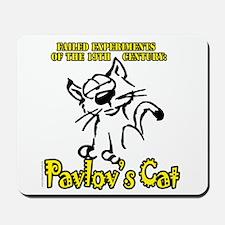 Pavlov's Cat... Mousepad