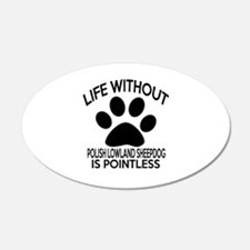 Life Without Polish Lowland Wall Decal