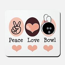 Peace Love Bowl Bowling Mousepad