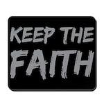 Keep The Faith Mousepad