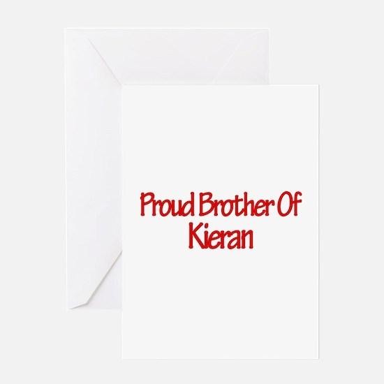 Proud Brother of Kieran Greeting Card