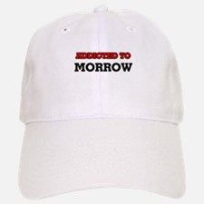 Addicted to Morrow Baseball Baseball Cap