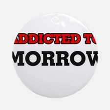 Addicted to Morrow Round Ornament