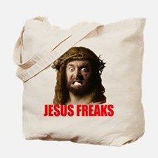 Jesus Freaks|Funny and Offensive T Shirts Tote Bag