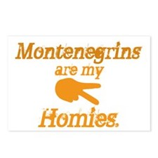 Montenegrins are my Homies Postcards (Package of 8