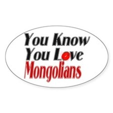 You know you love Mongolia Oval Decal