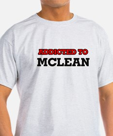 Addicted to Mclean T-Shirt
