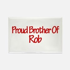 Proud Brother of Rob Rectangle Magnet (10 pack)