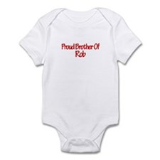 Proud Brother of Rob Infant Bodysuit