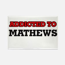 Addicted to Mathews Magnets
