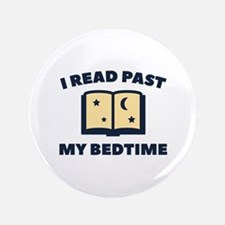 "I Read Past My Bedtime 3.5"" Button"