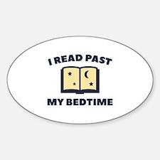 I Read Past My Bedtime Sticker (Oval)