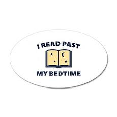 I Read Past My Bedtime 22x14 Oval Wall Peel
