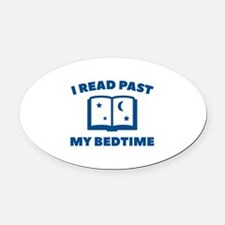 I Read Past My Bedtime Oval Car Magnet