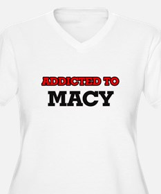 Addicted to Macy Plus Size T-Shirt