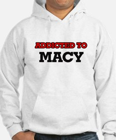 Addicted to Macy Hoodie Sweatshirt