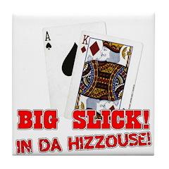 Big Slick (Hizzouse) Tile Coaster