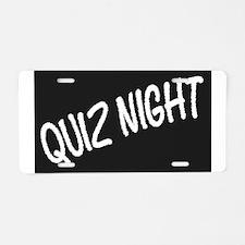 Quiz Night Blackboard Aluminum License Plate