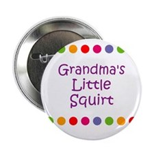 "Grandma's Little Squirt 2.25"" Button"
