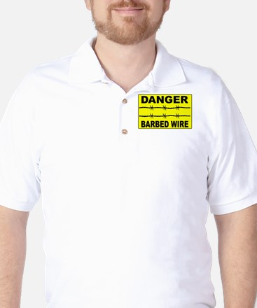 Barbed Wire Warning Sign Golf Shirt