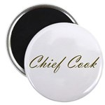 Chief Cook Magnet