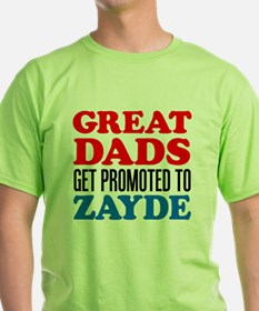 Great Dads Promoted Zayde T-Shirt