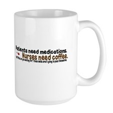 'Meds For Coffee' Coffee Mug