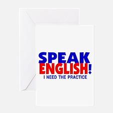 Speak English I Need Practice Greeting Card