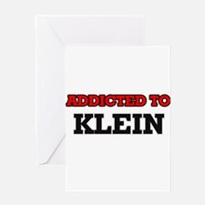 Addicted to Klein Greeting Cards