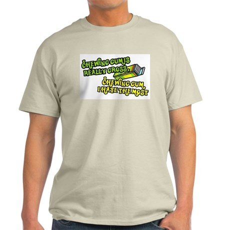 Chewing gum is really gross Ash Grey T-Shirt