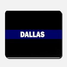 DALLAS POLICE LIVES MATTER Mousepad